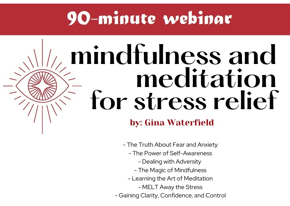 Mindfulness and Meditation For Stress Relief